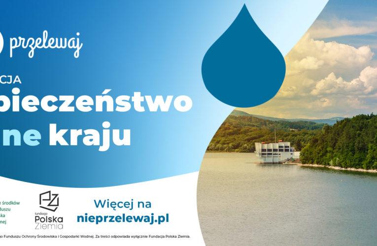 """Fundacja Polska Ziemia zwraca uwagę na problem z wodą. Konferencja prasowa """"Bezpieczeństwo wodne kraju"""""""